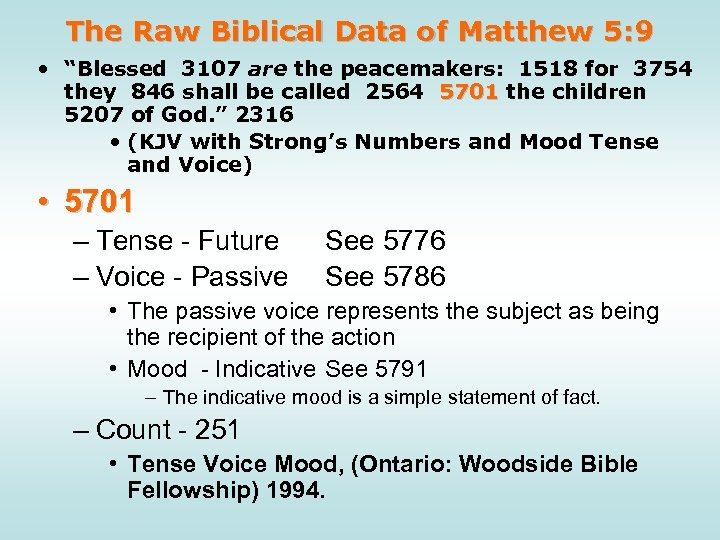 """The Raw Biblical Data of Matthew 5: 9 • """"Blessed 3107 are the peacemakers:"""