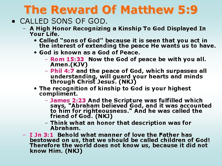 The Reward Of Matthew 5: 9 • CALLED SONS OF GOD. – A High