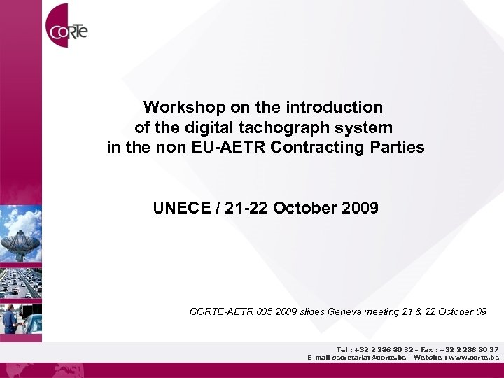 Workshop on the introduction of the digital tachograph system in the non EU-AETR Contracting