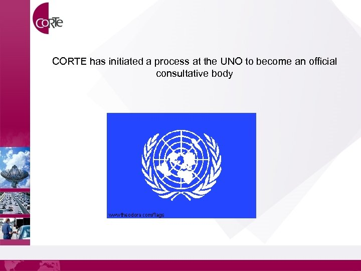 CORTE has initiated a process at the UNO to become an official consultative body