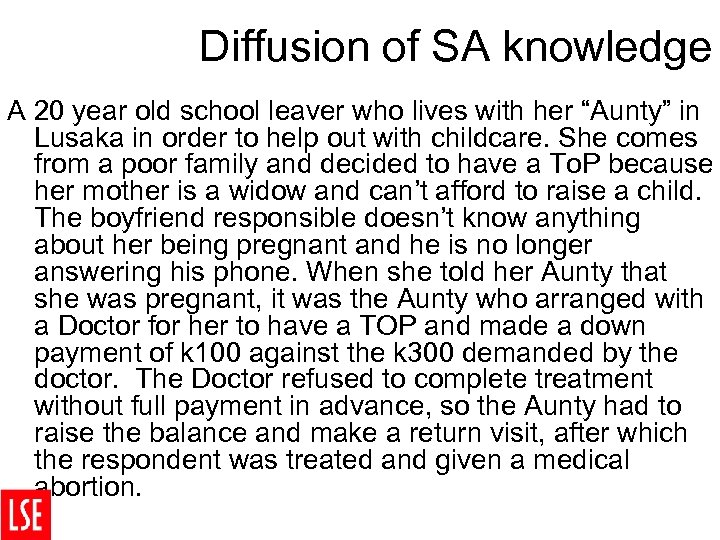 Diffusion of SA knowledge A 20 year old school leaver who lives with her