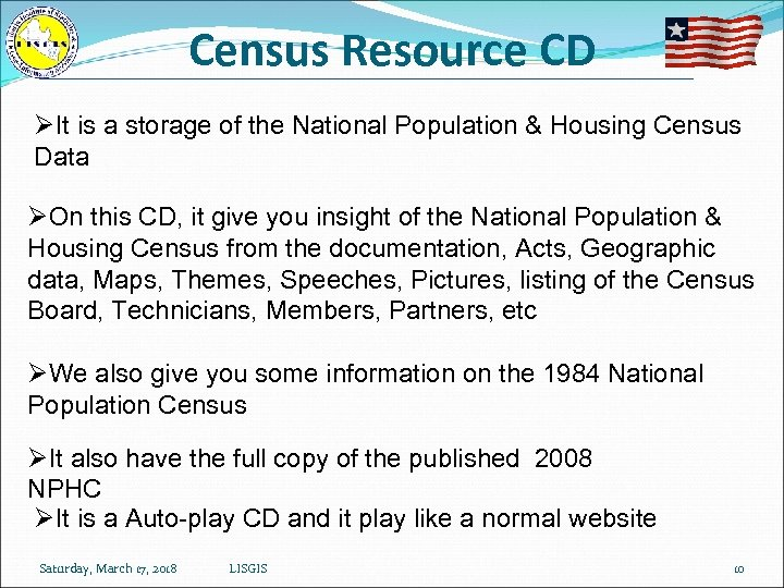 Census Resource CD ØIt is a storage of the National Population & Housing Census