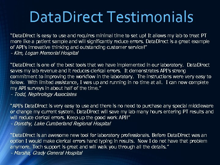 "Data. Direct Testimonials ""Data. Direct is easy to use and requires minimal time to"