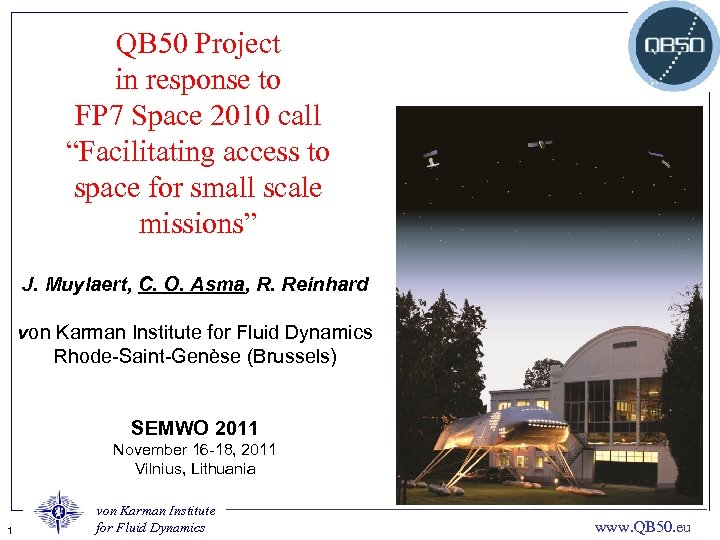 """QB 50 Project in response to FP 7 Space 2010 call """"Facilitating access to"""