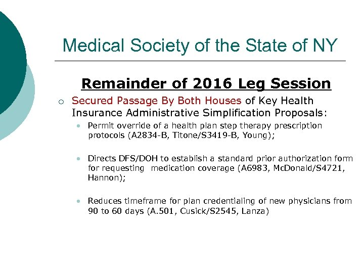 Medical Society of the State of NY Remainder of 2016 Leg Session o Secured