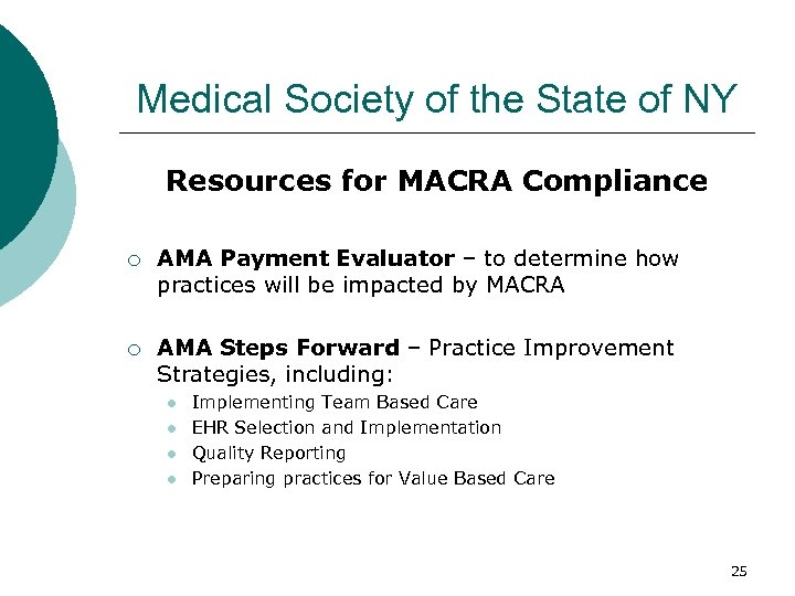 Medical Society of the State of NY Resources for MACRA Compliance ¡ AMA Payment