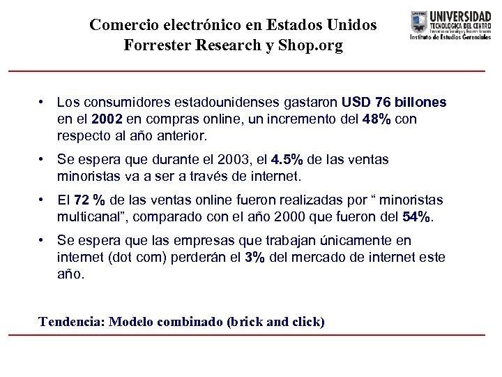 Comercio electrónico en Estados Unidos Forrester Research y Shop. org • Los consumidores estadounidenses