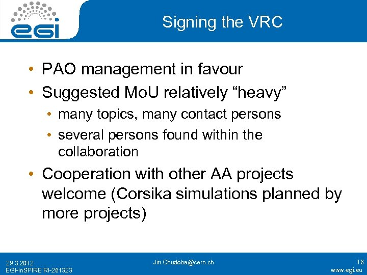 """Signing the VRC • PAO management in favour • Suggested Mo. U relatively """"heavy"""""""
