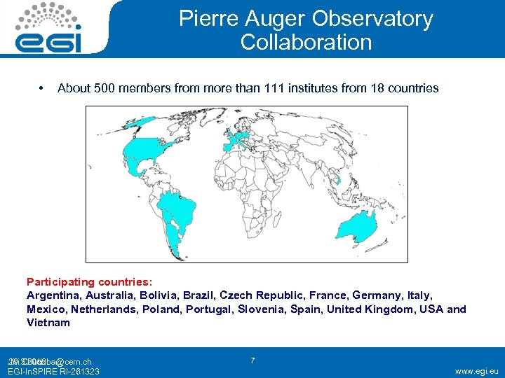 Pierre Auger Observatory Collaboration • About 500 members from more than 111 institutes from