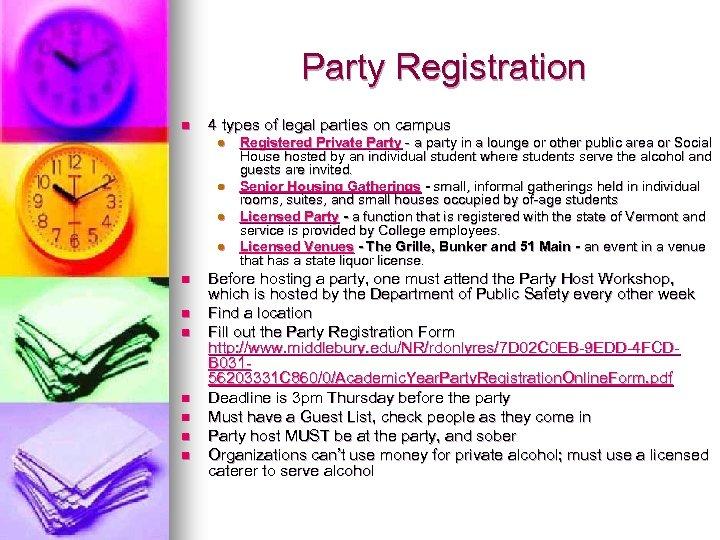 Party Registration n 4 types of legal parties on campus l l n n