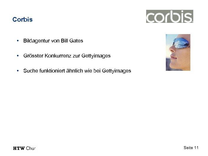 Corbis • Bildagentur von Bill Gates • Grösster Konkurrenz zur Gettyimages • Suche funktioniert