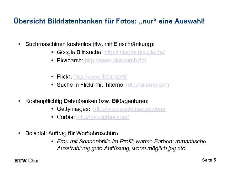 """Übersicht Bilddatenbanken für Fotos: """"nur"""" eine Auswahl! • Suchmaschinen kostenlos (tlw. mit Einschränkung): •"""