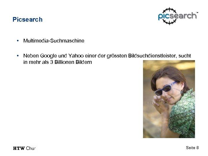 Picsearch • Multimedia-Suchmaschine • Neben Google und Yahoo einer der grössten Bildsuchdienstleister, sucht in