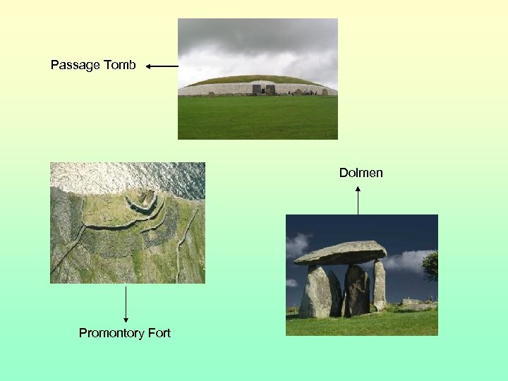 Passage Tomb Dolmen Promontory Fort