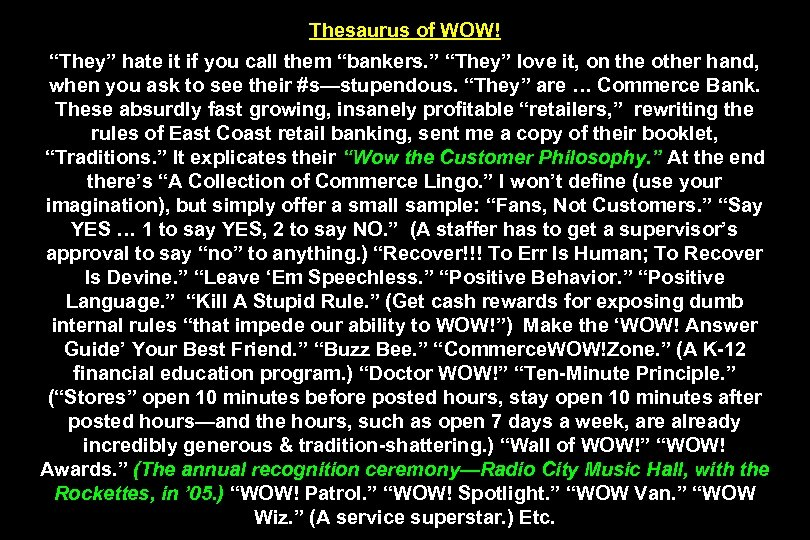 "Thesaurus of WOW! ""They"" hate it if you call them ""bankers. "" ""They"" love"