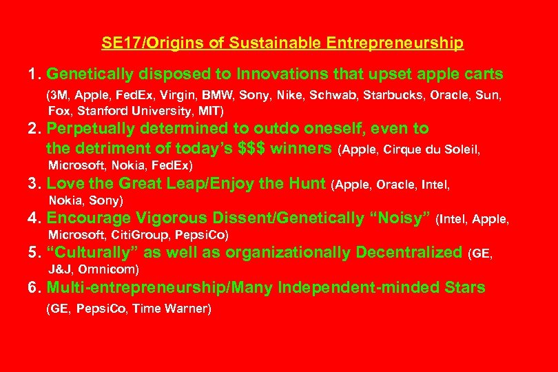 SE 17/Origins of Sustainable Entrepreneurship 1. Genetically disposed to Innovations that upset apple carts