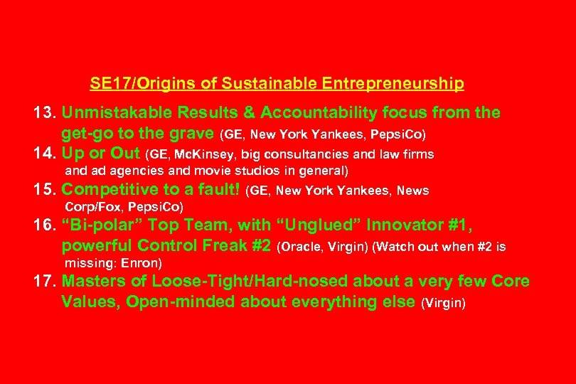 SE 17/Origins of Sustainable Entrepreneurship 13. Unmistakable Results & Accountability focus from the get-go