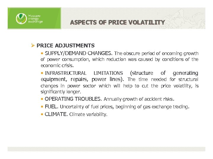 ASPECTS OF PRICE VOLATILITY Ø PRICE ADJUSTMENTS • SUPPLY/DEMAND CHANGES. The obscure period of