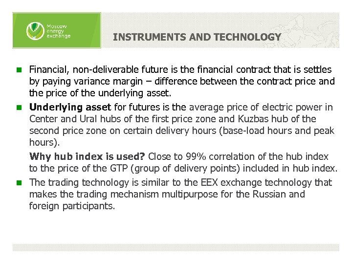 INSTRUMENTS AND TECHNOLOGY Financial, non-deliverable future is the financial contract that is settles by