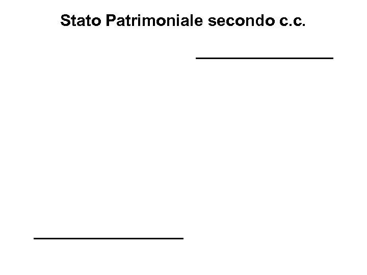 Stato Patrimoniale secondo c. c.