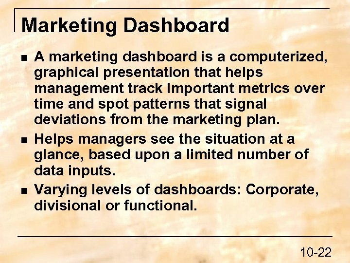 Marketing Dashboard n n n A marketing dashboard is a computerized, graphical presentation that