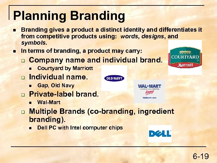 Planning Branding n n Branding gives a product a distinct identity and differentiates it