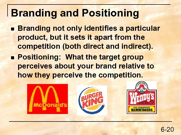 Branding and Positioning n n Branding not only identifies a particular product, but it