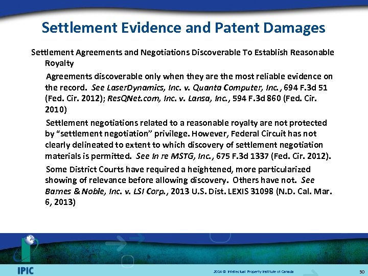 Settlement Evidence and Patent Damages Settlement Agreements and Negotiations Discoverable To Establish Reasonable Royalty
