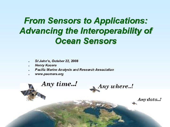 From Sensors to Applications: Advancing the Interoperability of Ocean Sensors l l St John's,