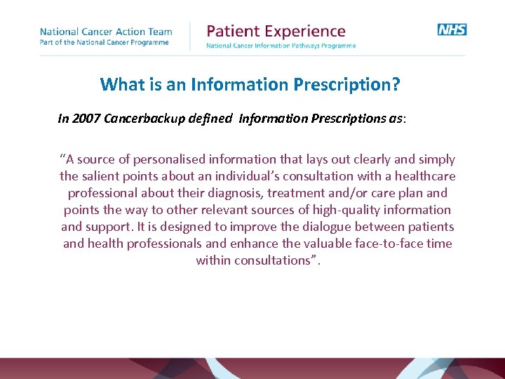 "What is an Information Prescription? In 2007 Cancerbackup defined Information Prescriptions as: ""A source"
