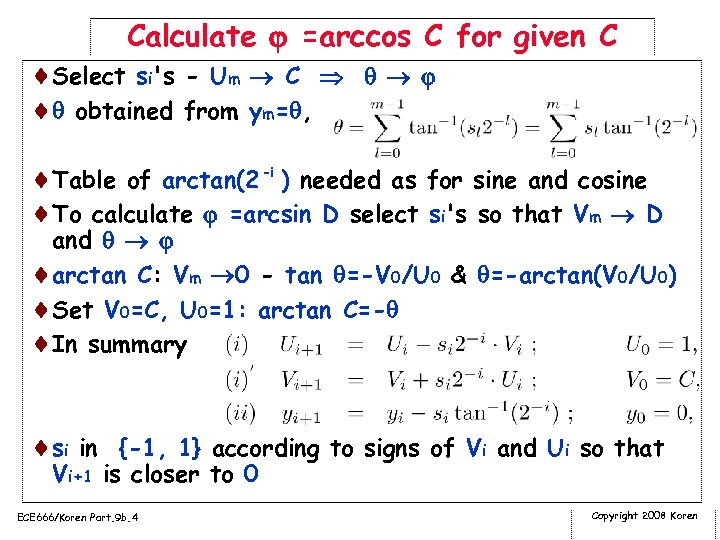 Calculate =arccos C for given C ¨Select si's - Um C ¨ obtained from