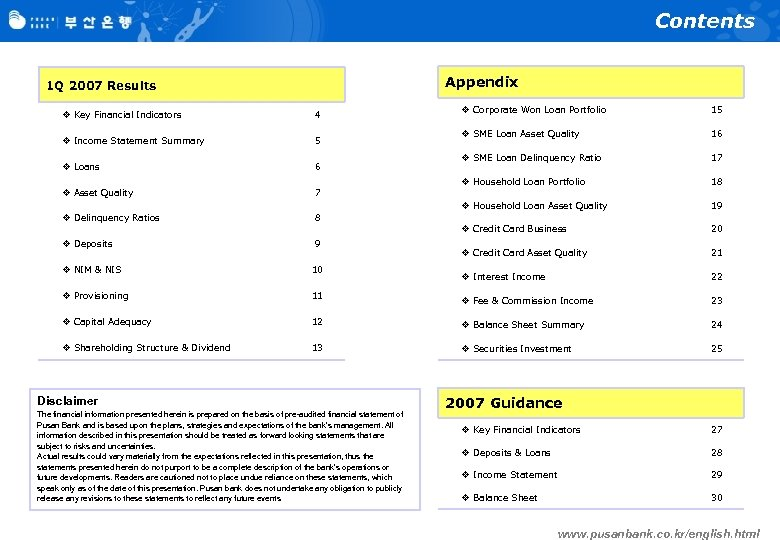 Contents Appendix 1 Q 2007 Results v Income Statement Summary 5 v Loans 6