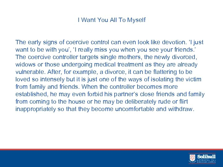 I Want You All To Myself The early signs of coercive control can even