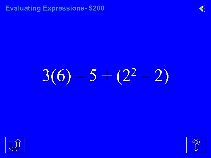 Evaluating Expressions- $200 3(6) – 5 + 2 (2 – 2)