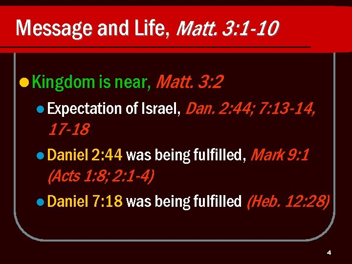 Message and Life, Matt. 3: 1 -10 l Kingdom is near, Matt. 3: 2