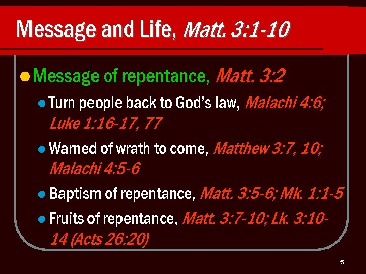 Message and Life, Matt. 3: 1 -10 l Message of repentance, Matt. 3: 2