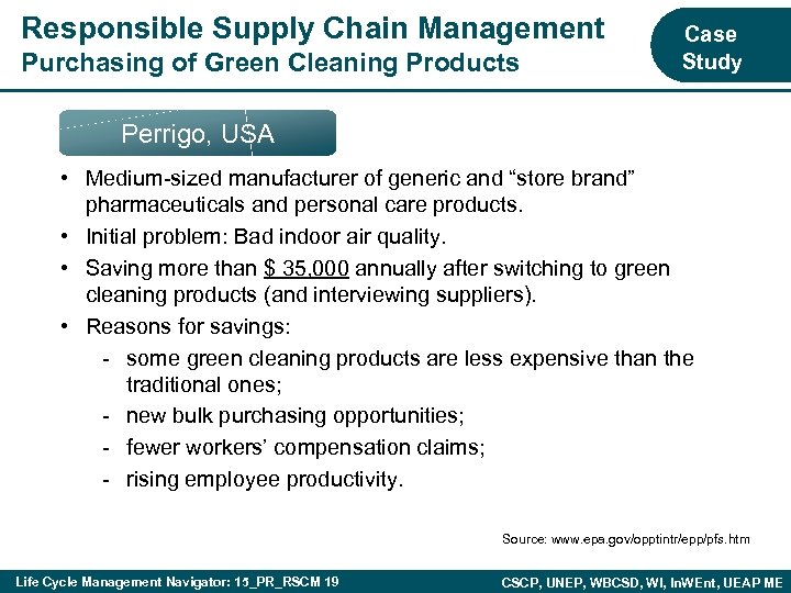 Responsible Supply Chain Management Purchasing of Green Cleaning Products Case Study Perrigo, USA •