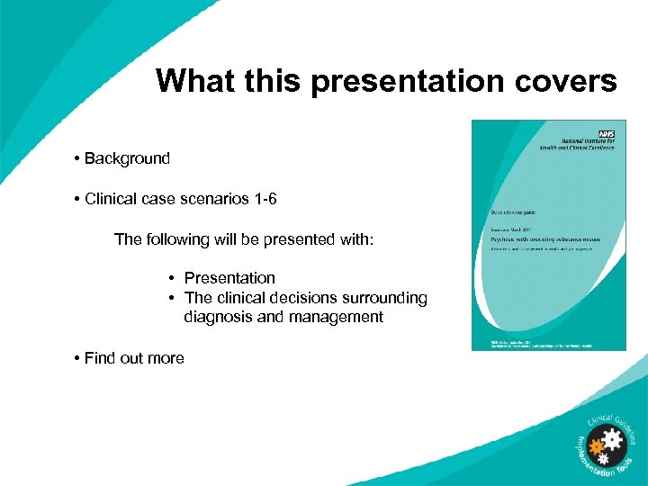 What this presentation covers • Background • Clinical case scenarios 1 -6 The following
