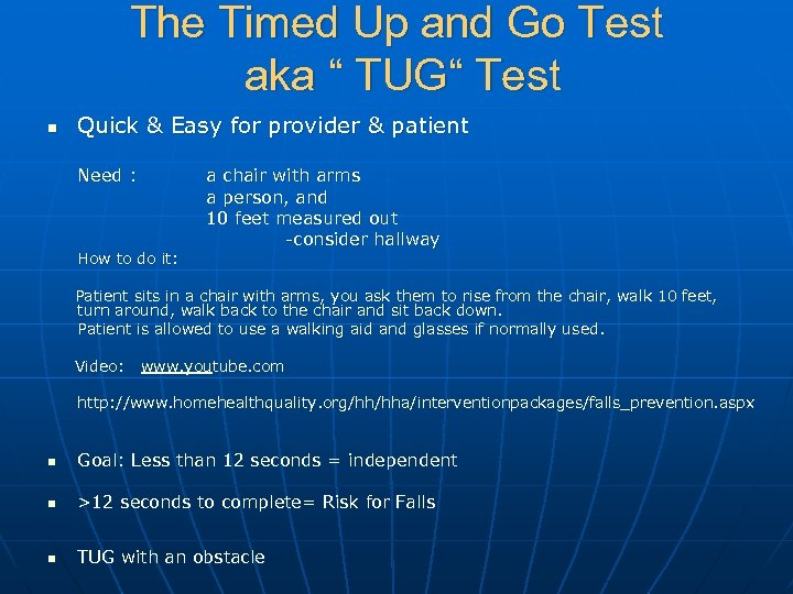 "The Timed Up and Go Test aka "" TUG"" Test n Quick & Easy"