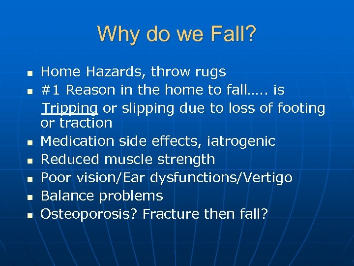 Why do we Fall? Home Hazards, throw rugs n #1 Reason in the home