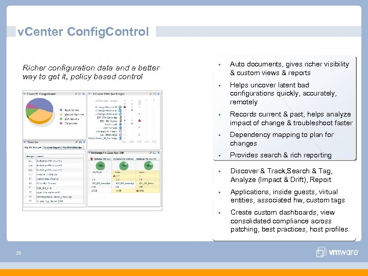 v. Center Config. Control Auto documents, gives richer visibility & custom views & reports