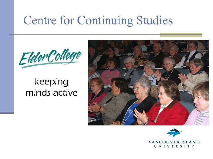 Centre for Continuing Studies keeping minds active
