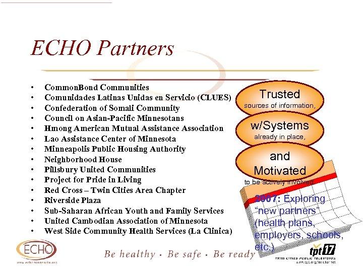 ECHO Partners • • • • Common. Bond Communities Comunidades Latinas Unidas en Servicio