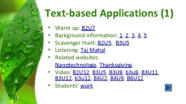 Text-based Applications (1) Warm up: B 2 U 7 Background information: 1, 2, 3,