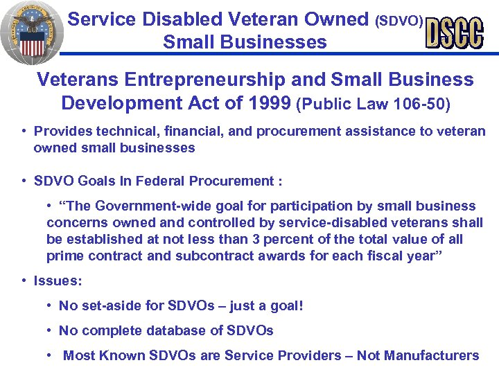 Service Disabled Veteran Owned (SDVO) Small Businesses Veterans Entrepreneurship and Small Business Development Act