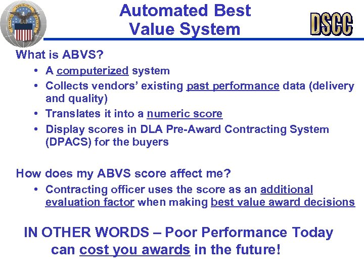 Automated Best Value System What is ABVS? • A computerized system • Collects vendors'