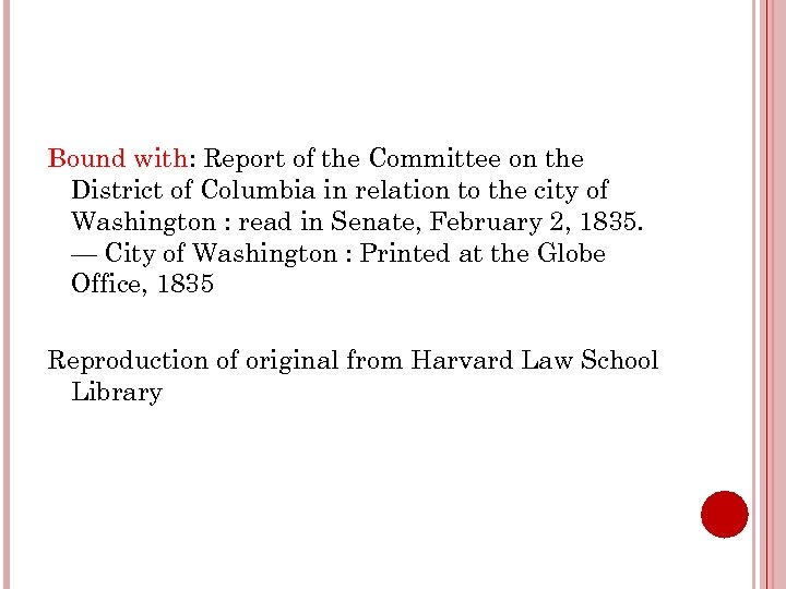 Bound with: Report of the Committee on the District of Columbia in relation to