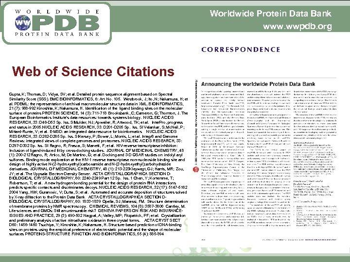 Worldwide Protein Data Bank www. wwpdb. org Web of Science Citations Gupta, K; Thomas,
