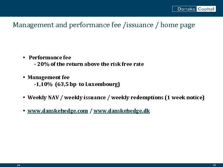 Management and performance fee /issuance / home page • Performance fee - 20% of