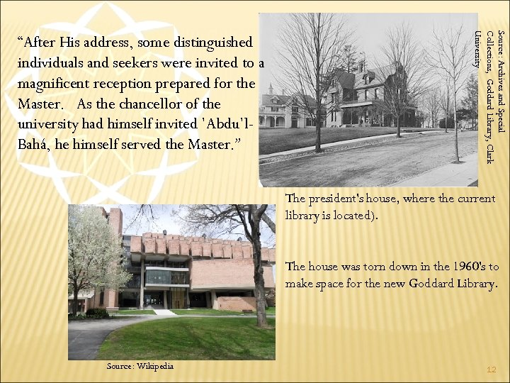 """Source: Archives and Special Collections, Goddard Library, Clark University """"After His address, some distinguished"""